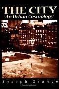 The City: An Urban Cosmology