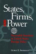 States; Firms and Power: Successful Sanctions in United States Foreign Policy