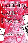 Gambling, Game and Psyche (Suny Series in Psychoanalysis and Culture)