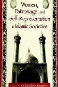 Women; Patronage & Self-Rep. Islam