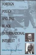Foreign Policy & the Black InterNational Interest