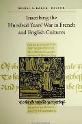Inscribing the Hundred Years War