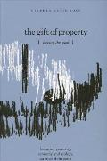 The Gift of Property: Having the Good / Betraying Genitivity, Economy and Ecology, an Ethic of the Earth