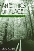 An Ethics of Place: Radical Ecology, Postmodernity, and Social Theory