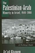 The Palestinian-Arab Minority in Israel, 1948-2000