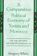 Comparative Political Economy of Tuni: On the Outside of Europe Looking in