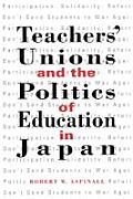 Teachers' Unions and the Politics of