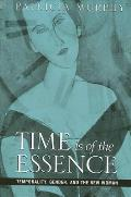 Time Is of the Essence: Temporality, Gender, and the New Woman