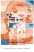 White Women in Racialized Spaces: Imaginative Transformation and Ethical Action in Literature