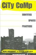 City Comp: Identities, Spaces, Practices