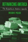 Refinancing America: The Republican Antitax Agenda