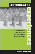 Articulated Experiences: Toward a Radical Phenomenology of Contemporary Social Movements