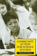 Community Action for School Reform
