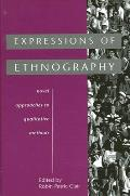 Expressions Of Ethnography Novel Approaches To Qualitative Methods