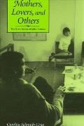 Mothers Lovers and Others: The Short Stories of Julio Cortazar