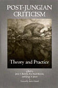 Post-Jungian Criticism: Theory and Practice