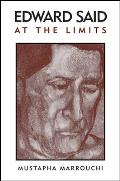 Edward Said at the Limits