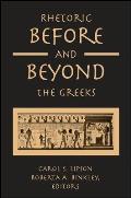 Rhetoric Before & Beyond The Greeks