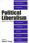 Political Liberalism: Variations on a Theme