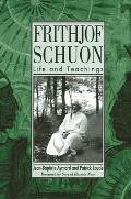 Frithjof Schuon: Life and Teachings (Suny Series in Western Esoteric Traditions) Cover