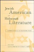 Jewish American and Holocaust Literature: Representation in the Postmodern World
