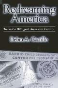Redreaming America: Toward a Bilingual American Culture