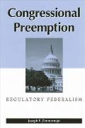 Congressional Preemption: Regulatory Federalism