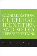 Globalization, Cultural Identities, and Media Representations