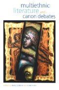 Multiethnic Literature and Canon Debates