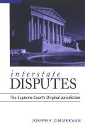 Interstate Disputes: The Supreme Court's Original Jurisdiction
