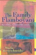 The Family Flamboyant: Race Politics, Queer Families, Jewish Lives