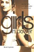 Girls in Power: Gender, Body, and Menstruation in Adolescence