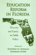 Education Reform in Florida: Diversity and Equity in Public Policy
