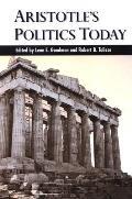 Aristotle's Politics Today (Suny Series in Ancient Greek Philosophy)