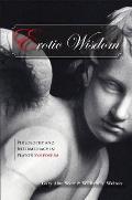 Erotic Wisdom: Philosophy and Intermediacy in Plato's Symposium
