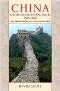 China and the International System, 1840-1949: Power, Presence, and Perceptions in a Century of Humiliation