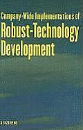 Company-Wide Implementation of Robust-Technology Development