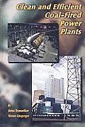 Clean and Efficient Coal-Fired Power Plants: Development Toward Advanced Technologies