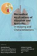 Biomedical Applications of Vibration and Acoustics for Imaging and Characterisations