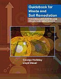 Guidebook for Waste and Soil Remediation for Nonhazardous Petroleum and Salt-Contaminated Sites