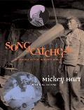 Songcatchers In Search of the Worlds Music