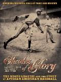 Shades of Glory The Negro Leagues...