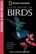 National Geographic Field Guide to Birds Arizona & New Mexico