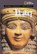 National Geographic Investigates: Ancient Iraq: Archaeology Unlocks the Secrets of Iraq's Past (Ng Investigates)