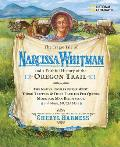 The Tragic Tale of Narcissa Whitman and a Faithful History of the Oregon Trail