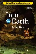 Into the Earth: The Story of Caves