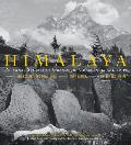 Himalaya: Personal Stories of Grandeur, Challenge, and Hope