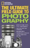 Ng The Ultimate Field Guide To Photography