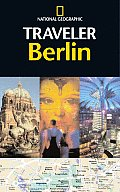 National Geographic Traveler Berlin 1st Edition