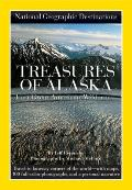 National Geographic Destinations Treasures of Alaska